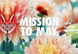 Mission To May / DJ Steph x Air Fuss One