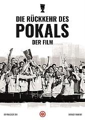 Die Rückkehr des Pokals - DFB-Pokalsieger Eintracht Frankfurt kommt ins Kino