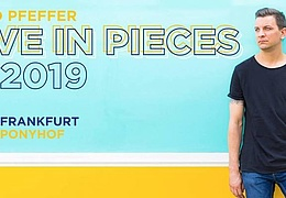David Pfeffer - Frankfurt - Live in Pieces Tour 2019
