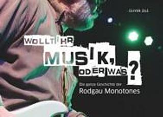 Rodgau Monotones - Wollt Ihr Musik oder was?