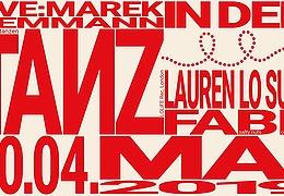 TANZ IN DEN MAI mit Marek Hemmann, Lauren Lo Sung & Fabe