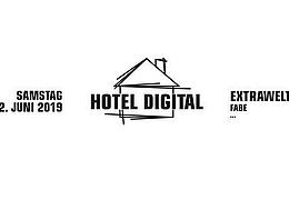 Hotel Digital - Extrawelt und Fabe