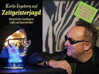 Karla-Ingeborg auf Zeitgeisterjagd