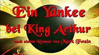 Ein Yankee bei King Arthur
