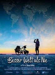 Besser Welt als nie – Film in Anwesenheit von Regisseur und Protagonist Dennis Kailing