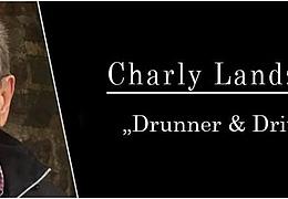 Charlie Landzettel: Drunner & driwwer