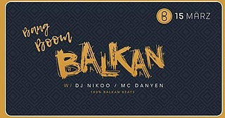 Bang Boom Balkan
