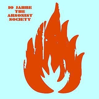 10 Jahre The Arsonist Society