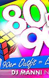 80er/90er Party mit DJ Manni