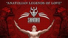 Das Shaman Dance Theatre erzählt 'Anatolian Legends of Love'