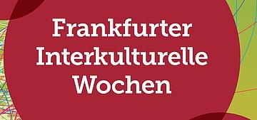 Interkulturelle Wochen in Frankfurt