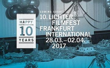 10 Jahre LICHTER Filmfest - Das Jubiläumsprogramm
