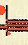 Alles neu! 100 Jahre Neue Typografie und Neue Grafik in Frankfurt am Main