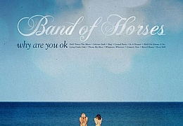 Band Of Horses - Support: Susto