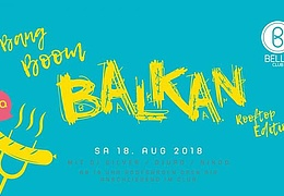 Bang Boom Balkan Open Air