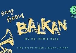 Bang Boom Balkan x Vorfeiertag