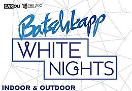 Batschkapp White Night