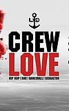 Crew Love Volume 3
