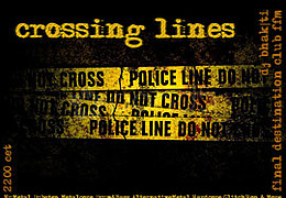 Crossing Lines & Bulletproof Party