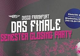 Disco Frankfurt - Semester Closing Party