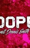 Dope Shit mit Dennis Smith und Audiotreats