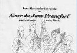 Gare du Jazz Francfort