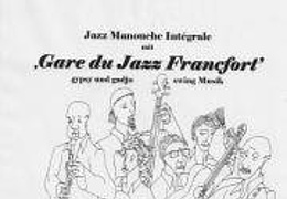 Gare du Jazz Franfort