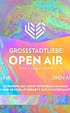 Großstadtliebe - Open Air Season Opening mit Afterparty
