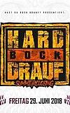 Hard Bock Drauf Summerclosing