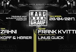 """HARD BOCK DRAUF: """"Tekk Special"""" mit Zahni, Kopf & Hörer, Frank Kvitta, Linus Quick"""