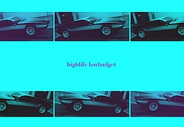 Highlife Lowbudget w/ Robin Scholz & Art G