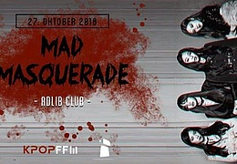 K-Pop Ffm presents Mad Masquerade