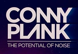 Kino: Conny Plank - The Potential of Noise
