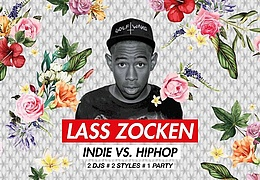 Lass zocken - Indie vs. HipHop