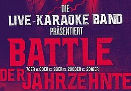 Live Karaoke Band: Battle der Jahrzehnte