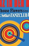 Madhouse Flowers & Settka's Tanzclub