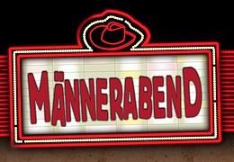 Männerabend (Mit Caveman-Darsteller Felix Theissen)