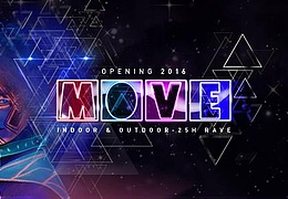 MOVE Opening - 25h Rave - Indoor & Outdoor