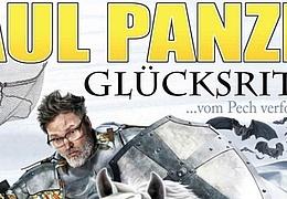 Paul Panzer - Glücksritter...vom Pech verfolgt!