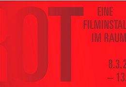 ROT – Eine Filminstallation im Raum
