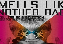 Smells like another Baby - Clubkeller's 90's Selection
