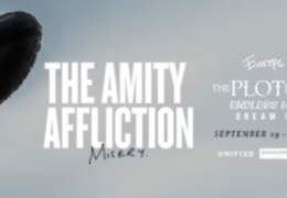 The Amity Affliction / The Plot In You / Endless Heights & Dream State
