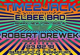 Time2Jack w/ Elbee Bad & Robert Drewek