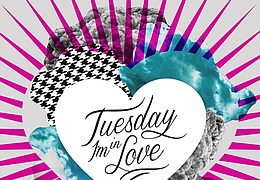 Tuesday I'm in Love mit VVeber