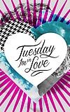 Tuesday I'm in Love mit VVeber