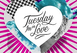Tuesday I'm in Love
