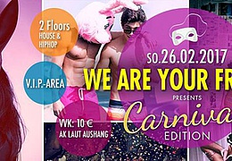 We Are Your Friends pres. Carnival Edition
