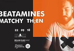We love Techno w/ Beatamines Matchy Th;en
