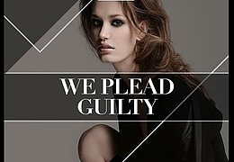 We Plead Guilty