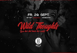 Wild Thoughts - Grand Opening